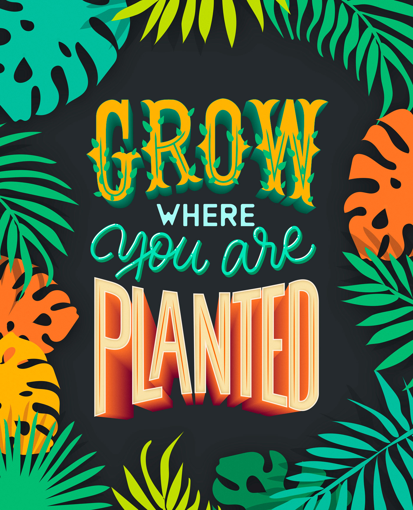 Grow where you are Planted - Lettering - Baking Design